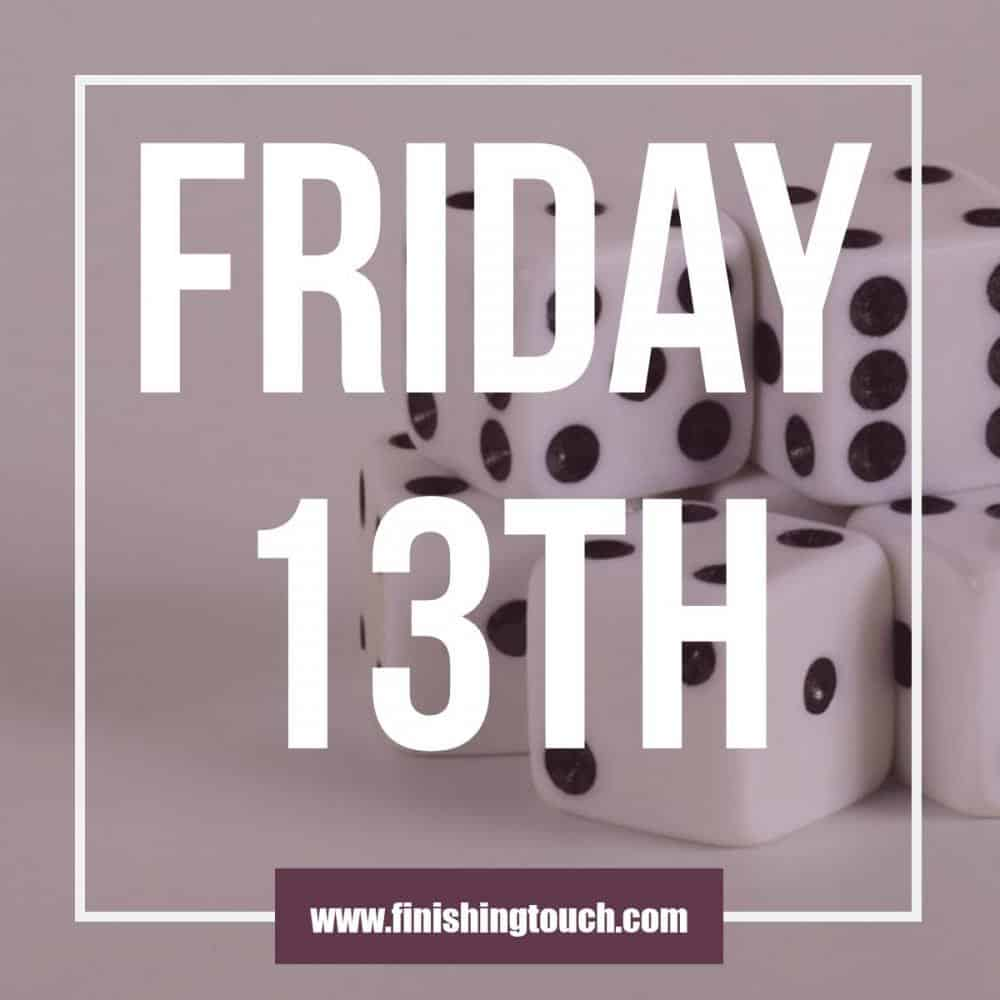 Friday 13th lucky offers from Finishing touch